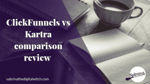 ClickFunnels vs Kartra Comparison Review