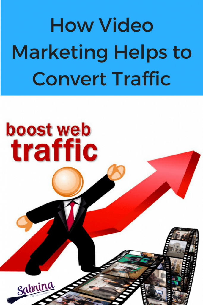 How Video Marketing Helps to Convert Traffic