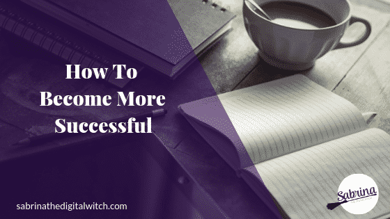 How To Become More Successful?