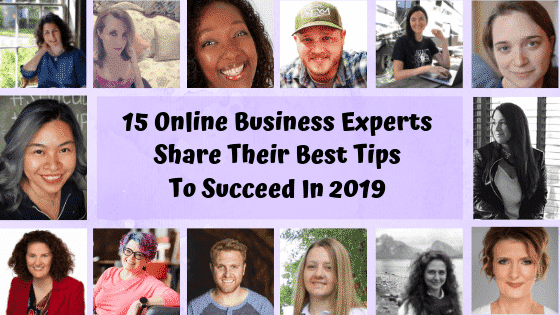 15+ Online Business Experts Share Their Best Tips To Succeed