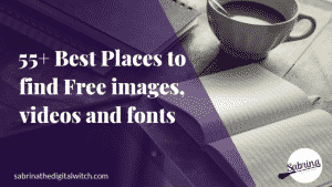The 55+ Best Sites to find Free Quality images, videos and fonts