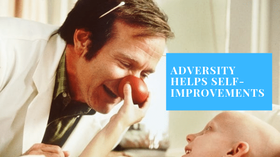 Adversity helps self-improvements. A funny doctor makes laugh a sick child