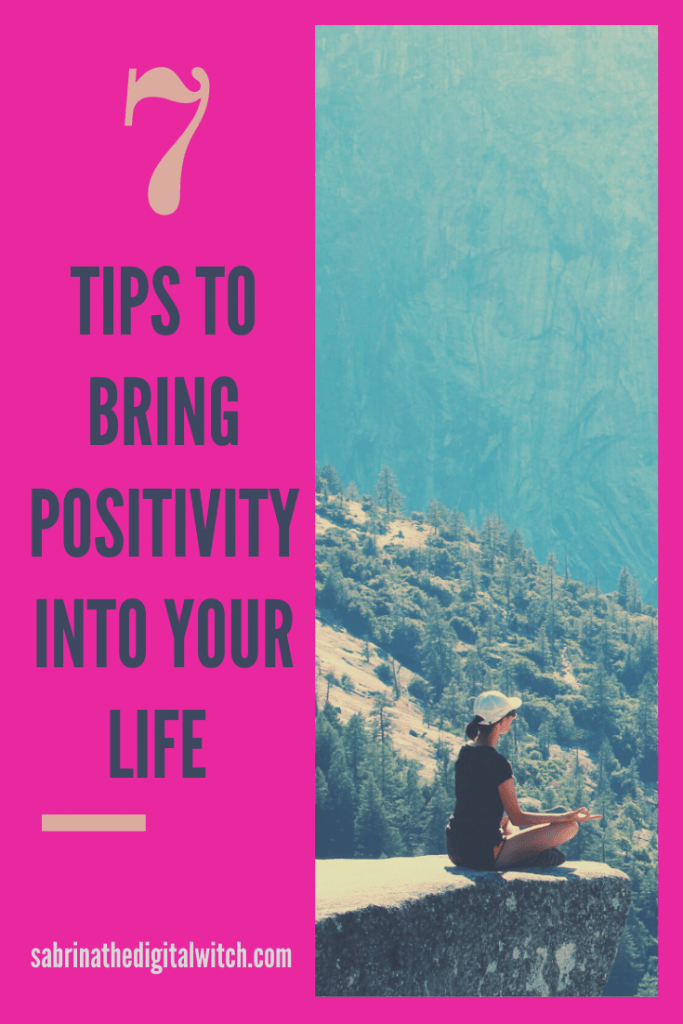7 tips for positivity