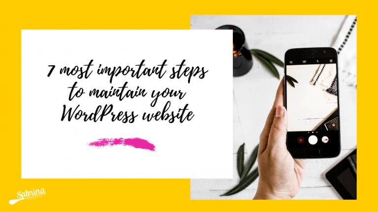 Discover The 7 Essential steps To Maintain Your WordPress Website Fast, And Secured