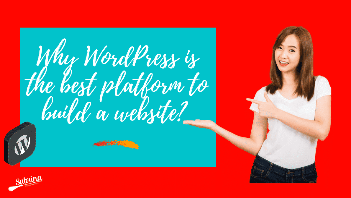 Why WordPress Should Be Your Number One Choice?