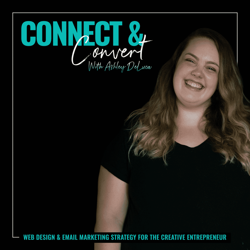 Connect and Convert Podcast