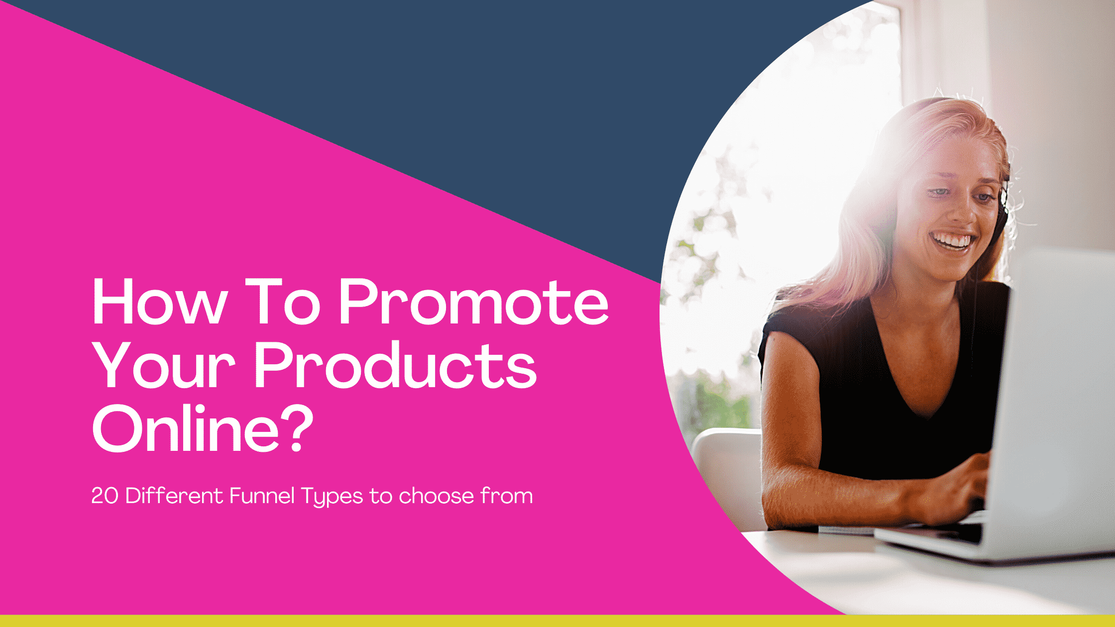 20 Different Funnel Types You Can Use To Market Your Business