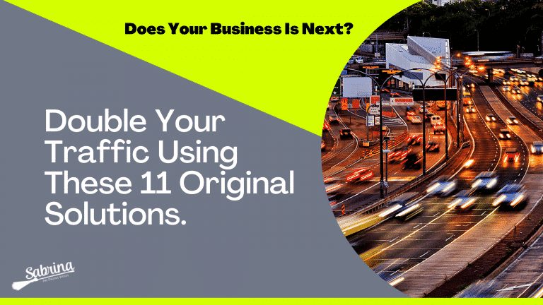 Double Your Traffic Using These 11 Original Solutions.