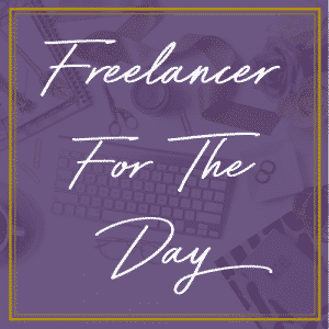 Hire A Freelancer For the Day