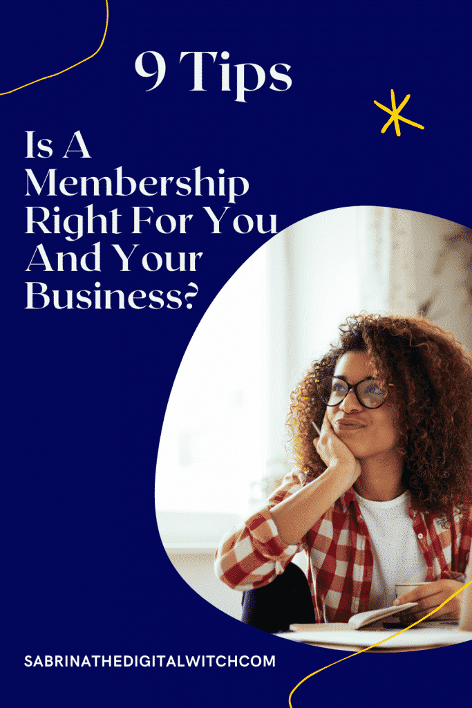 Does a membership is the right choice for my business. Learn the benefits and inconvenients